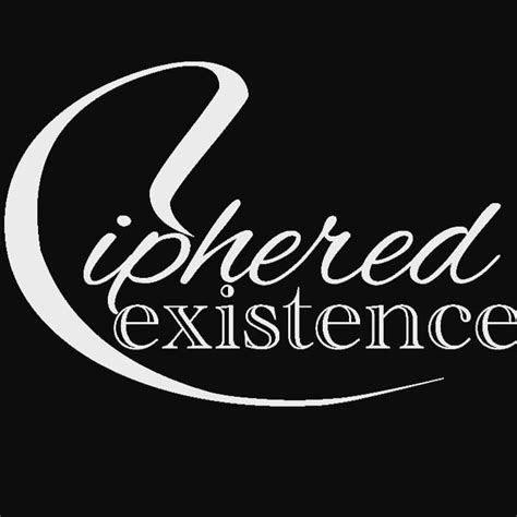 Ciphered Existence - Home | Facebook