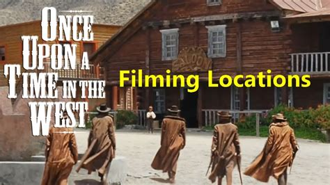 Once Upon a Time In the West ( filming location video